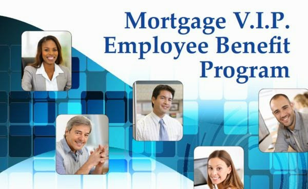 What is the Mortgage V.I.P. Employee Benefit Program?